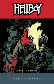 Hellboy. Volume 2, Wake the devil cover image