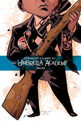 The Umbrella Academy Vol. 2: Dallas Book Cover