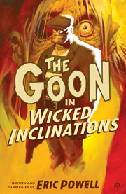 The Goon in Wicked Inclinations