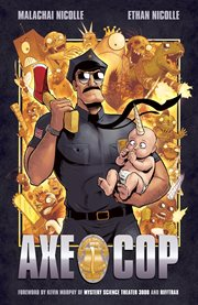 Axe Cop. Volume 1 cover image