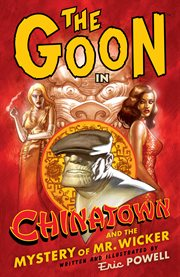 The Goon in Chinatown and the Mystery of Mr. Wicker