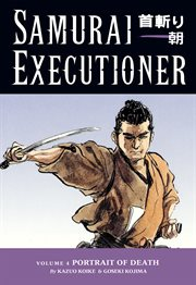 Samurai executioner punished is not the man himself, but the evil that resides in him cover image