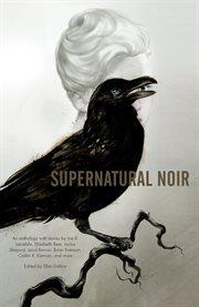 Supernatural noir cover image