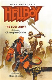 Hellboy: a novel. The lost army cover image