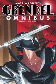 Grendel omnibus. The Legacy Volume 2, cover image