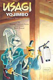Usagi Yojimbo. Volume 13, Grey shadows cover image