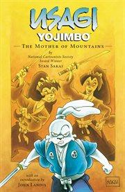 Usagi Yojimbo Saga Book 21: the Mother of Mountains