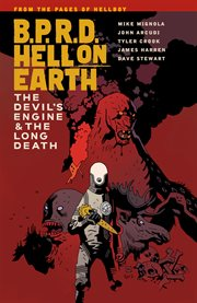 Mike Mignola's B.P.R.D. Hell on Earth cover image