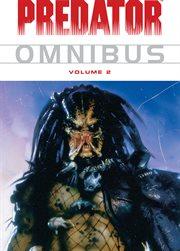 Predator omnibus. Volume 2 cover image