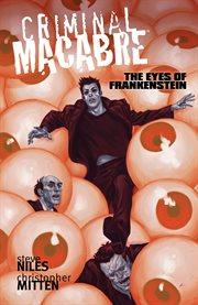 Criminal macabre. The eyes of Frankenstein cover image