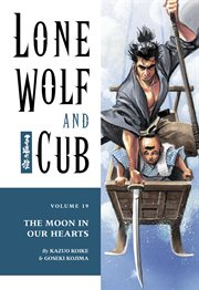 Lone Wolf and Cub. The moon in our hearts Volume 19, cover image