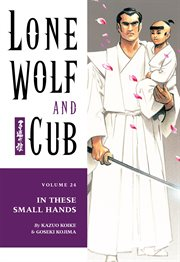 Lone Wolf and Cub. In these small hands Volume 24, cover image