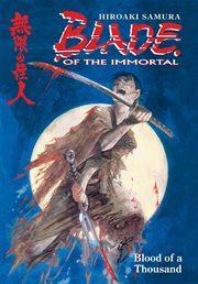 Blade of the Immortal. Blood of a thousand Volume 1, cover image
