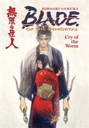Blade of the immortal vol. 2: cry of the worm cover image