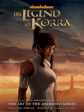 Cover image for The Legend of Korra: The Art of the Animated Series Book 1: Air
