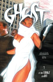 Ghost. In the smoke and din Volume 1, cover image