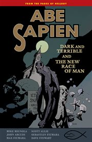 Abe Sapien. Dark and terrible and the new race of man Volume 3, cover image