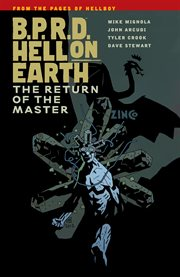 B.p.r.d.: hell on earth vol. 6: the return of the master cover image