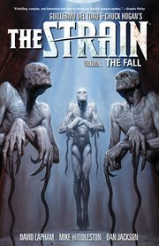 The Strain. The fall Volume 3, cover image