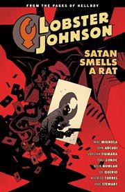Lobster johnson vol. 3: satan smells a rat cover image
