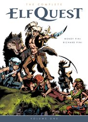 The Complete Elfquest. Volume 1 cover image