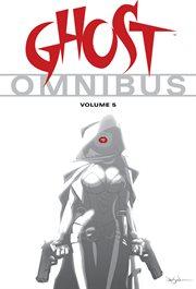 Ghost omnibus. Volume 5 cover image