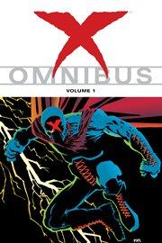 X omnibus. Volume 1 cover image