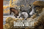 The guns of Shadow Valley cover image