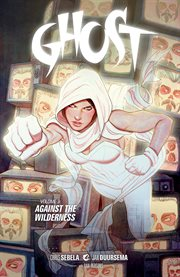 Ghost. Against the wilderness Volume 3, cover image