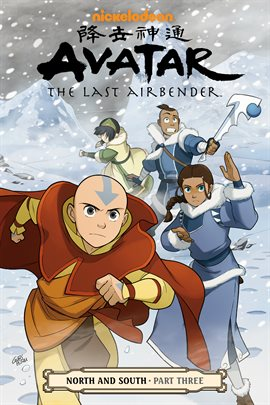 Cover image for Avatar: The Last Airbender: North And South Part 3