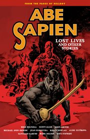 Abe Sapien. Volume 9, Lost lives and other stories cover image
