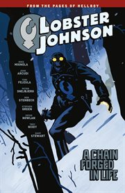 Lobster Johnson : A Chain Forged in Life. Volume 6 cover image