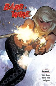 Barb Wire. Issue 5-8, Hotwired cover image