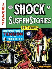 Shock SuspenStories. Volume 1 cover image