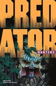 Predator : hunters cover image
