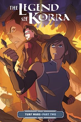 Cover image for The Legend of Korra: Turf Wars - Part Two