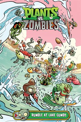 Cover image for Plants vs. Zombies Vol. 10: Rumble at Lake Gumbo