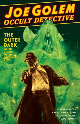Cover image for Joe Golem: Occult Detective Vol. 2: The Outer Dark