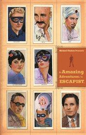The amazing adventures of the escapist. Volume 2 cover image