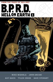 B.P.R.D. Hell on Earth. Volume 1 cover image