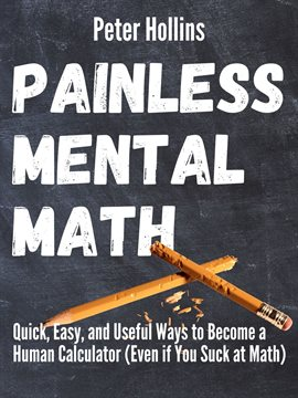 Cover image for Painless Mental Math