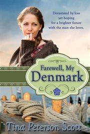 Farewell, my denmark cover image