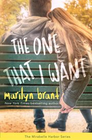 The One That I Want (Mirabelle Harbor, Book 2) cover image