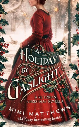 Cover image for A Holiday by Gaslight: A Victorian Christmas Novella