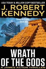 Wrath of the gods : a James Acton thriller cover image