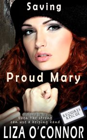 Saving proud mary cover image