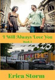 I will always love you. Book 2 cover image