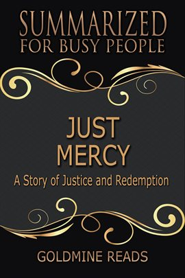 Cover image for Just Mercy - Summarized for Busy People: Based on the Book by Bryan Stevenson