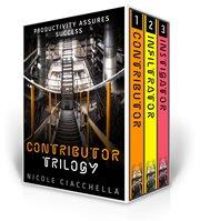 Contributor / infiltrator / instigator. Books #1-3 cover image