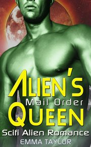 Alien's mail order queen cover image